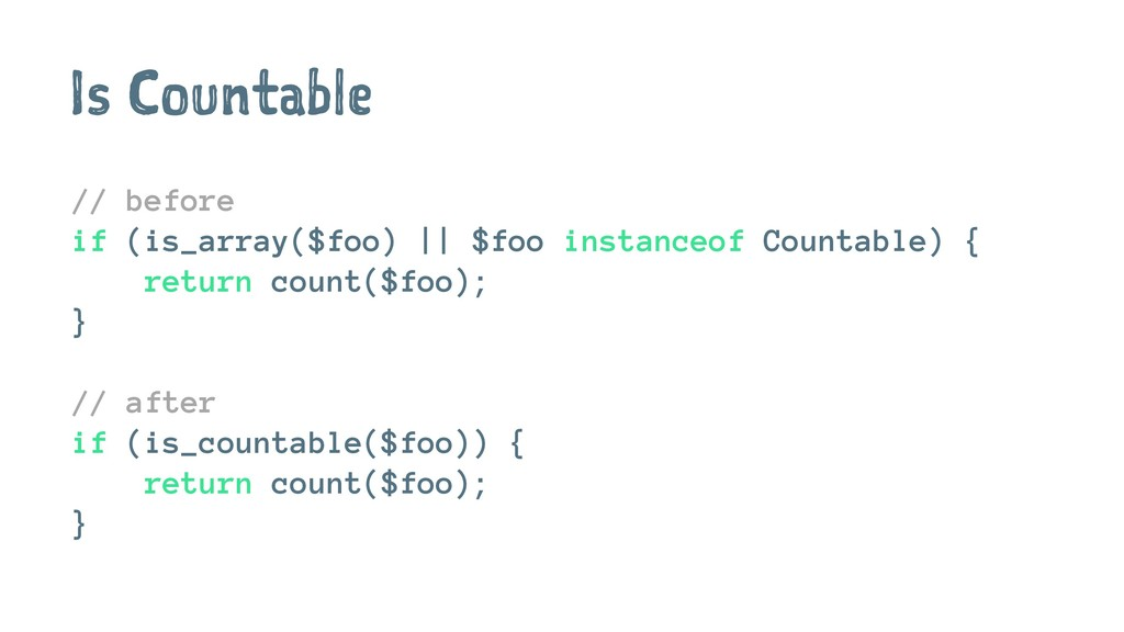 Is Countable // before if (is_array($foo) || $f...