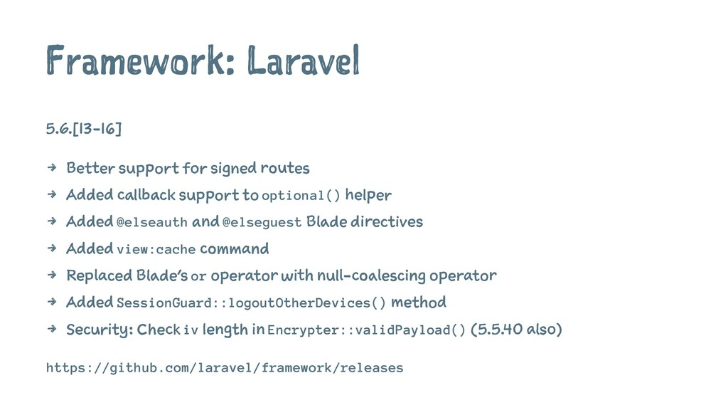 Framework: Laravel 5.6.[13-16] 4 Better support...