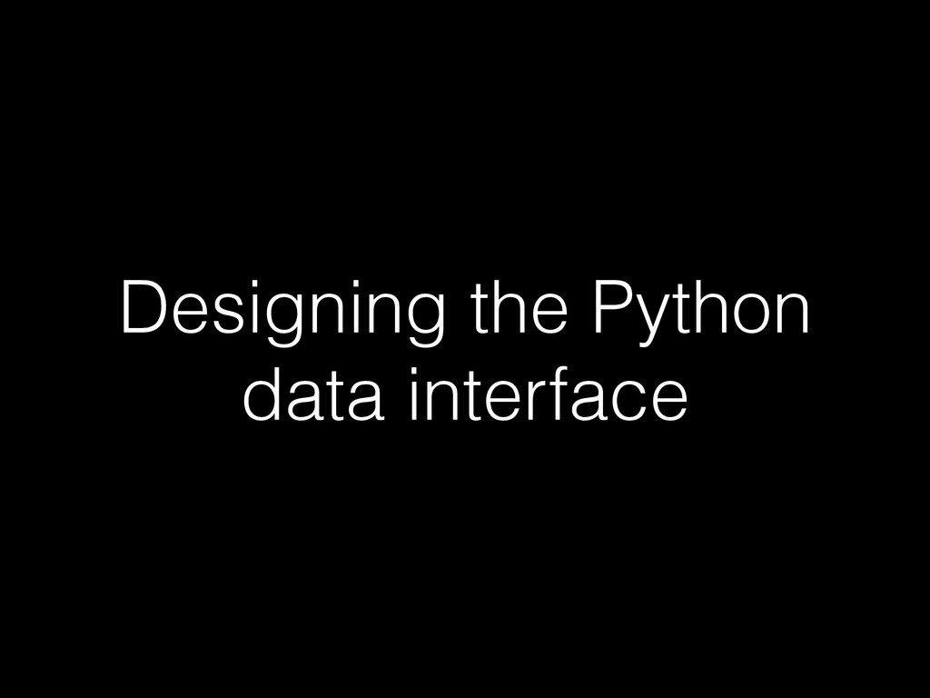 Designing the Python data interface