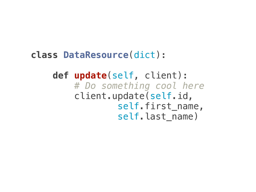 class DataResource(dict):