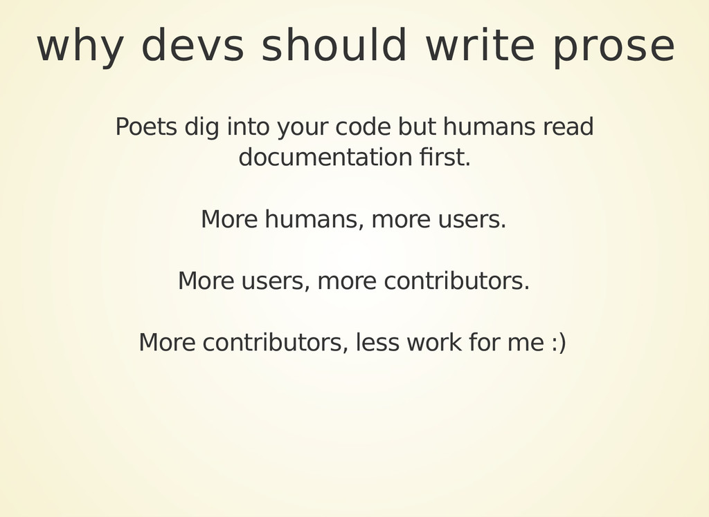 why devs should write prose Poets dig into your...