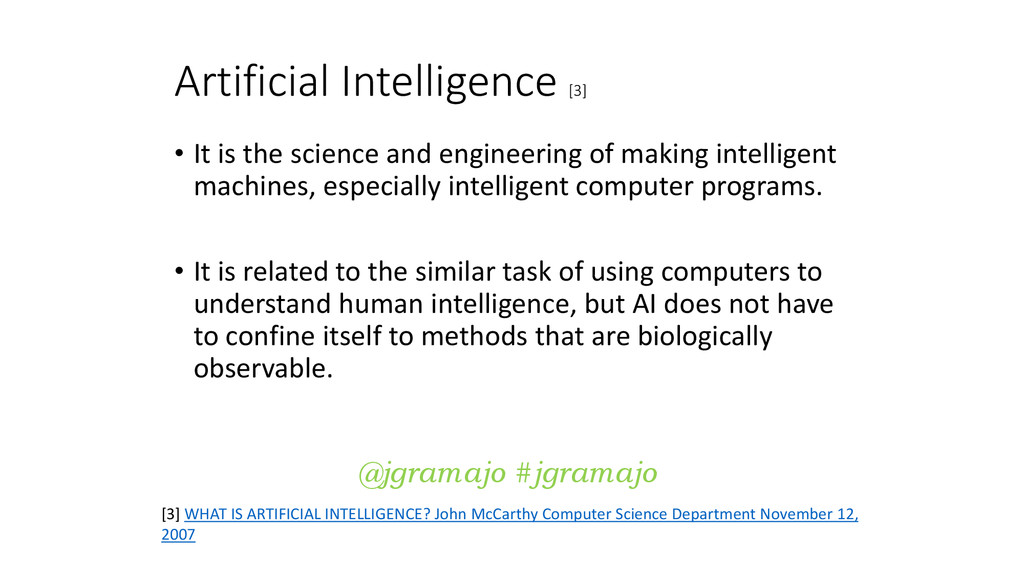 Artificial Intelligence [3] • It is the science...