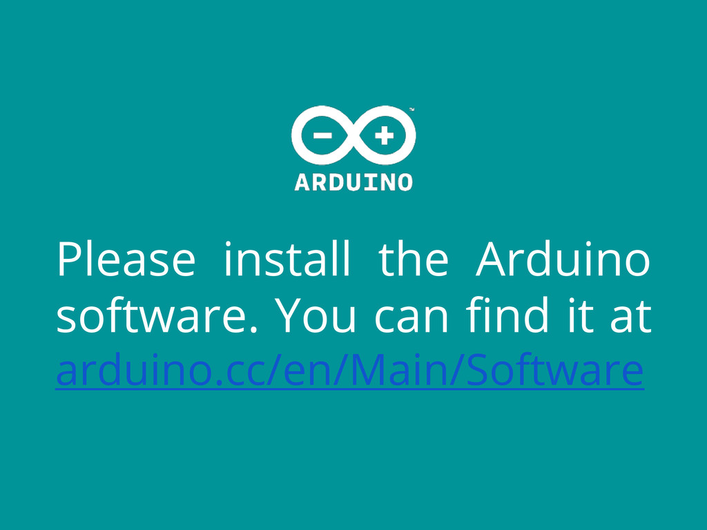 Please install the Arduino software. You can fi...