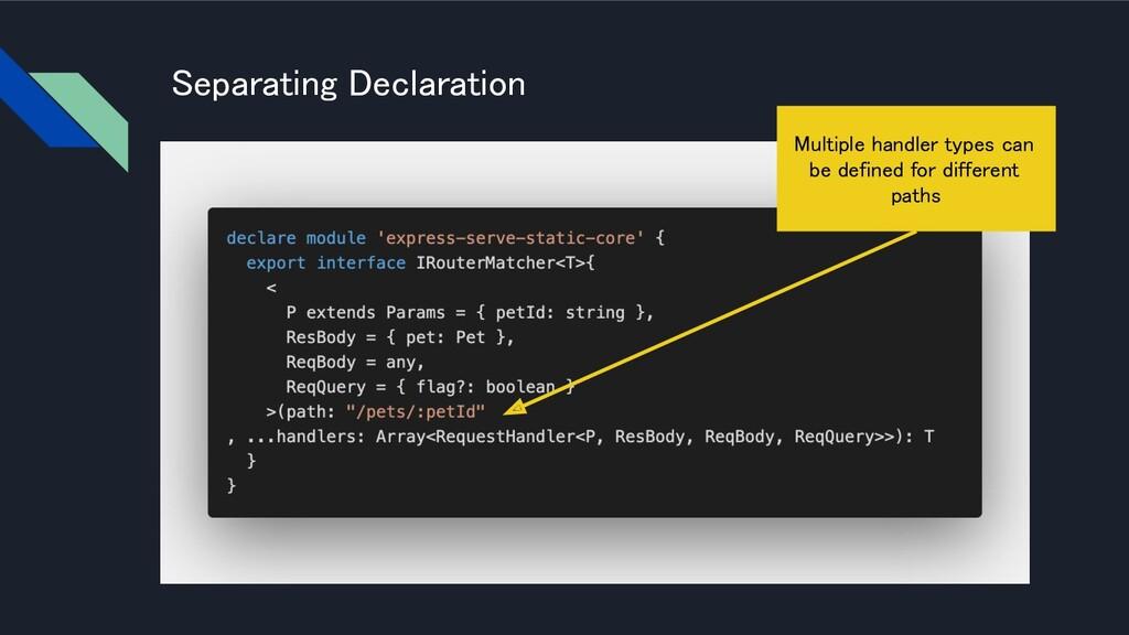 eparating Declaration Multiple handler types c...