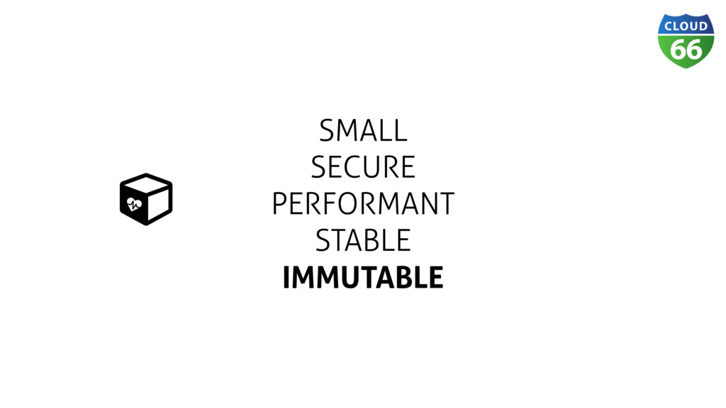 SMALL SECURE PERFORMANT STABLE IMMUTABLE Ɨ ǽ