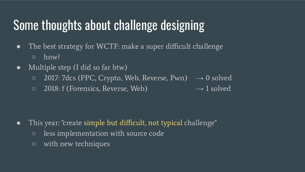 Some thoughts about challenge designing ● The b...