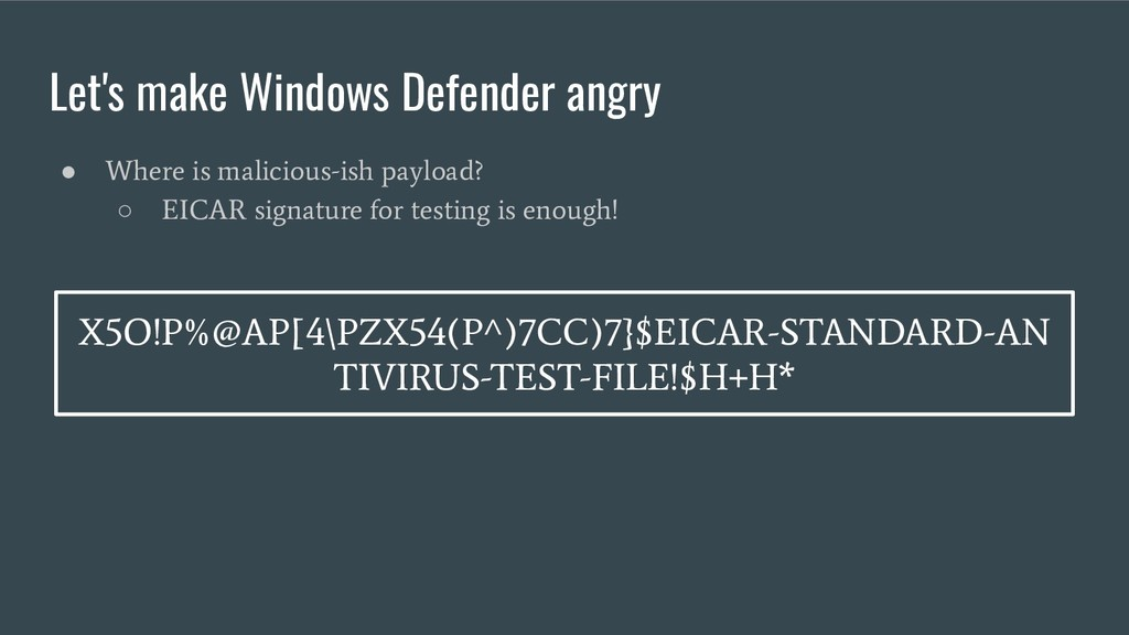 Let's make Windows Defender angry ● Where is ma...