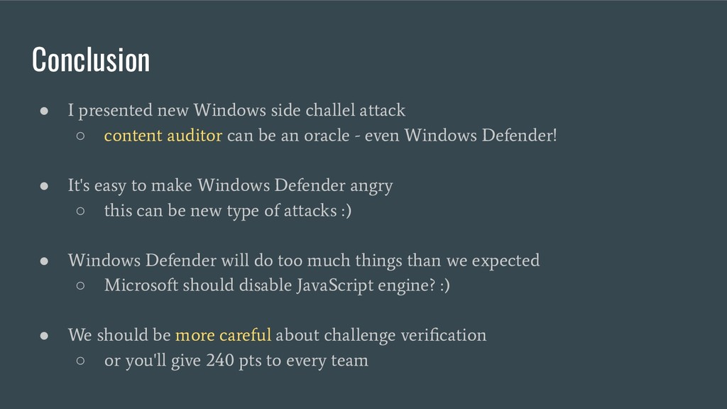 Conclusion ● I presented new Windows side chall...