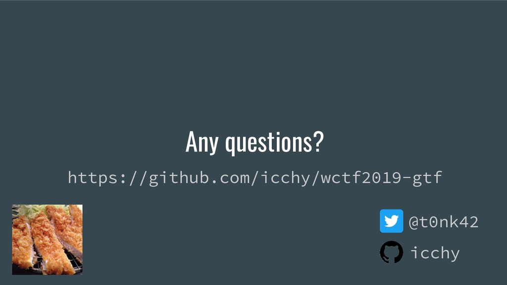 Any questions? @t0nk42 icchy https://github.com...