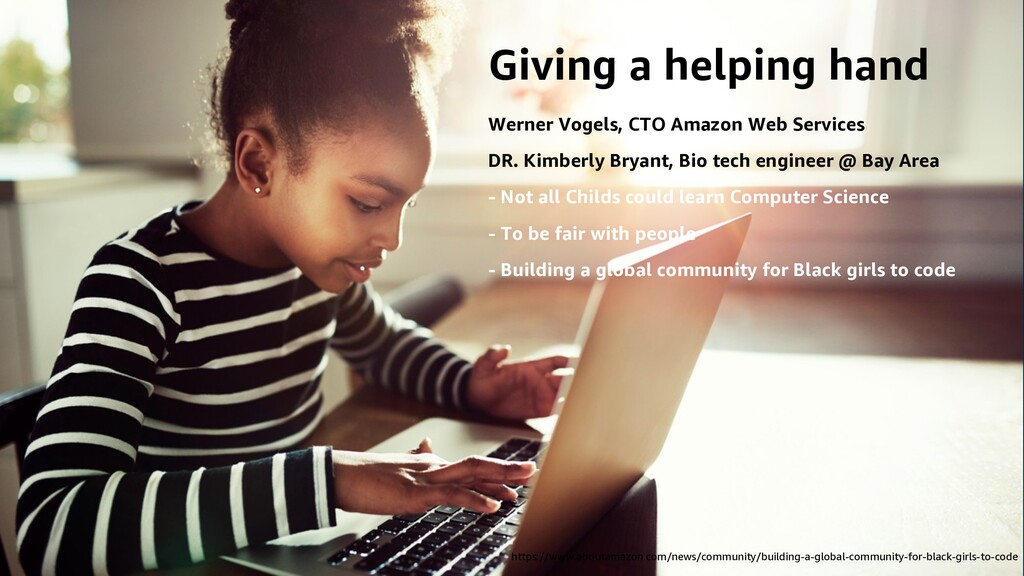 Giving a helping hand Werner Vogels, CTO Amazon...