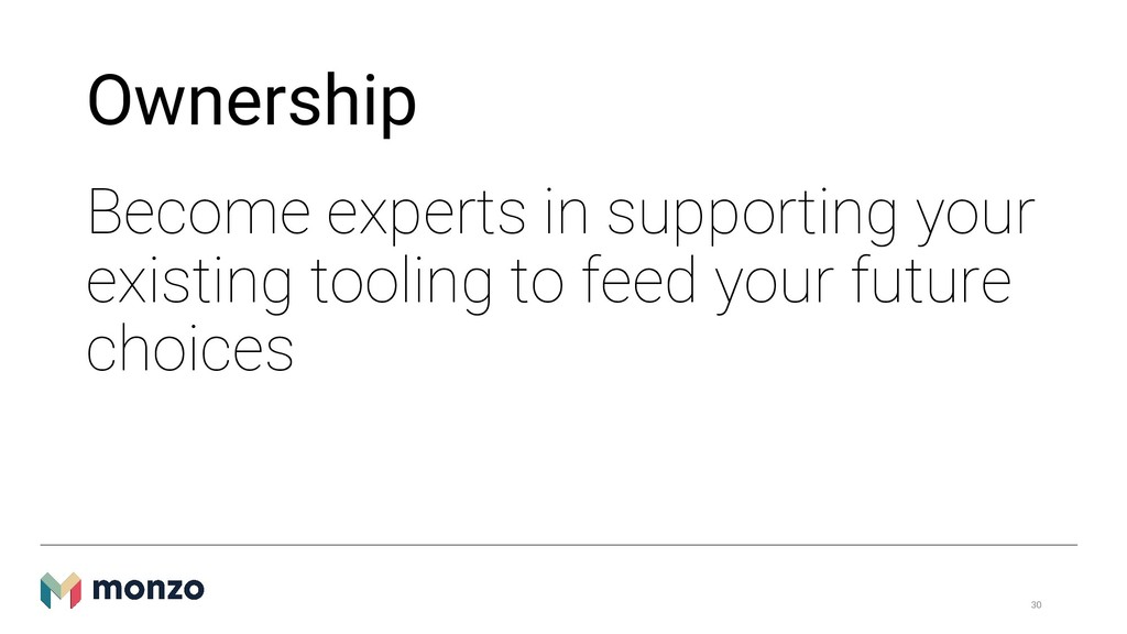 Ownership Become experts in supporting your exi...