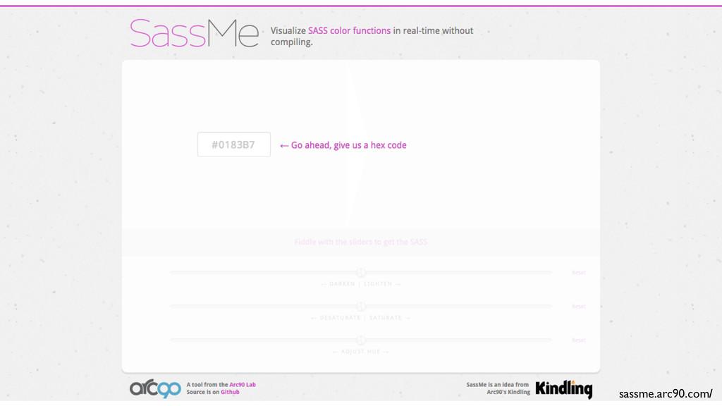 sassme.arc90.com/