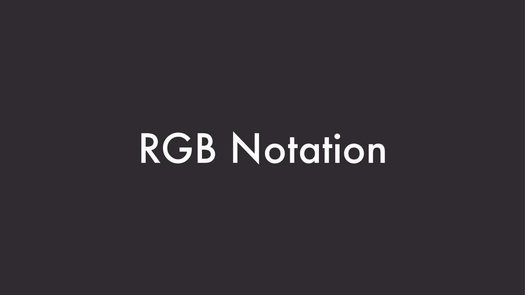 RGB Notation