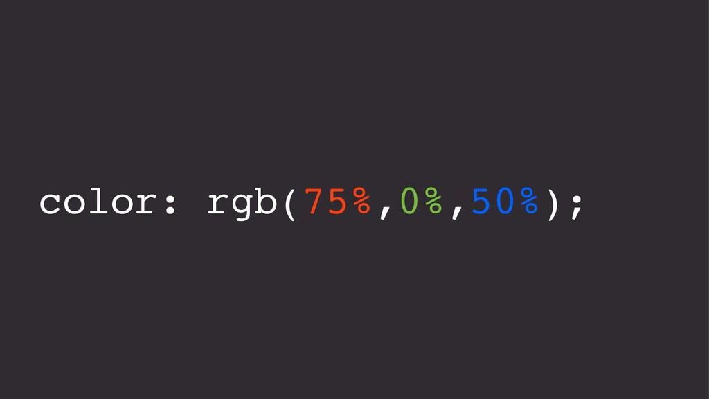 color: rgb(75%,0%,50%);