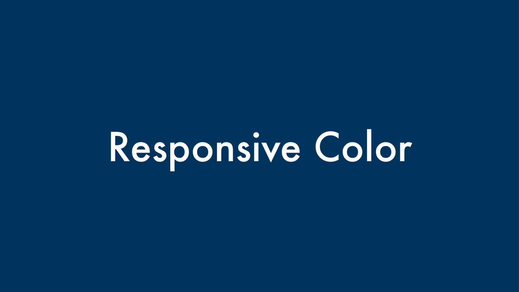 Responsive Color