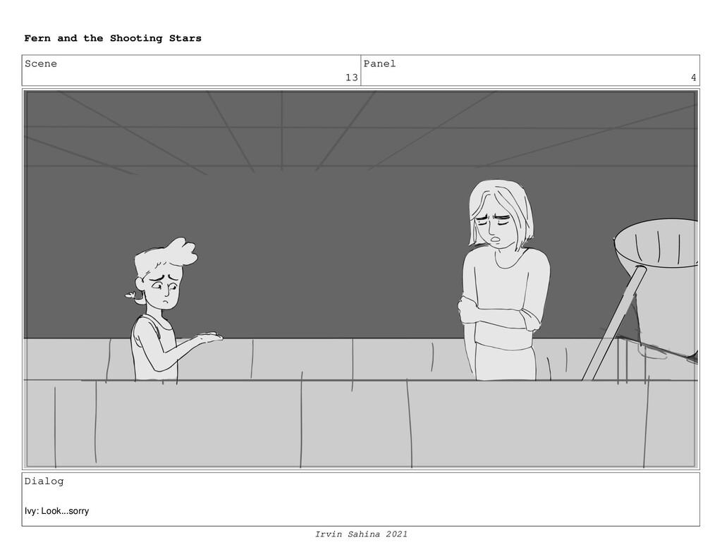 Scene 13 Panel 4 Dialog Ivy: Look...sorry Fern ...