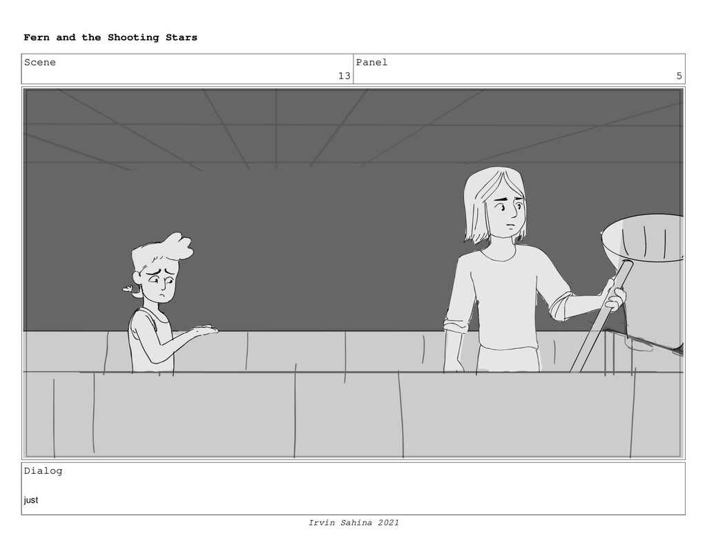 Scene 13 Panel 5 Dialog just Fern and the Shoot...
