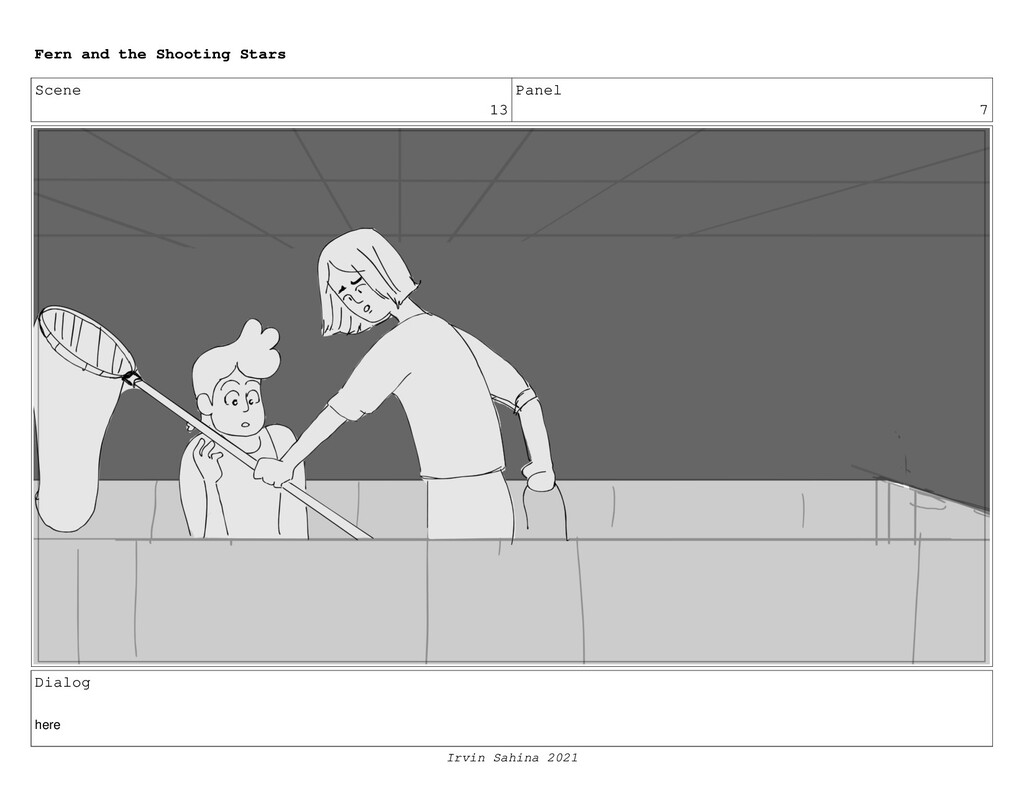 Scene 13 Panel 7 Dialog here Fern and the Shoot...