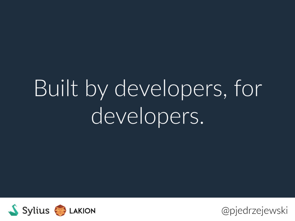 Built by developers, for developers. @pjedrzeje...