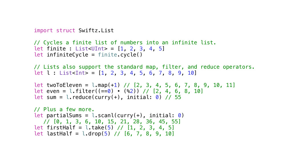 import struct Swiftz.List // Cycles a finite li...