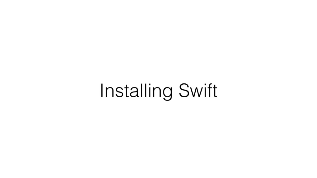 Installing Swift