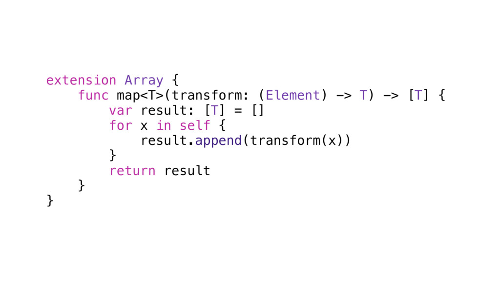 extension Array { func map<T>(transform: (Eleme...