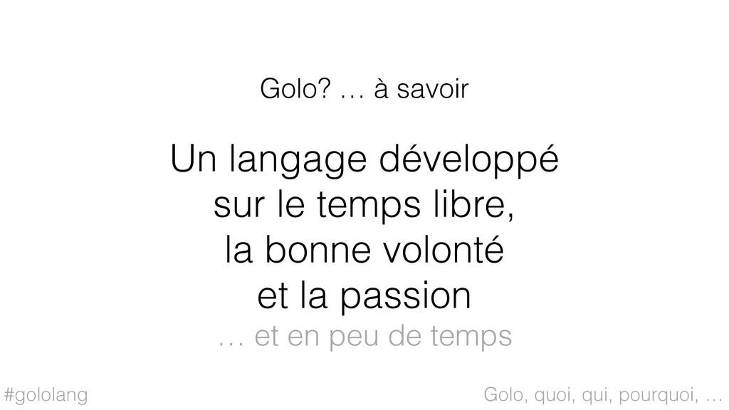 #gololang Un langage développé sur le temps lib...