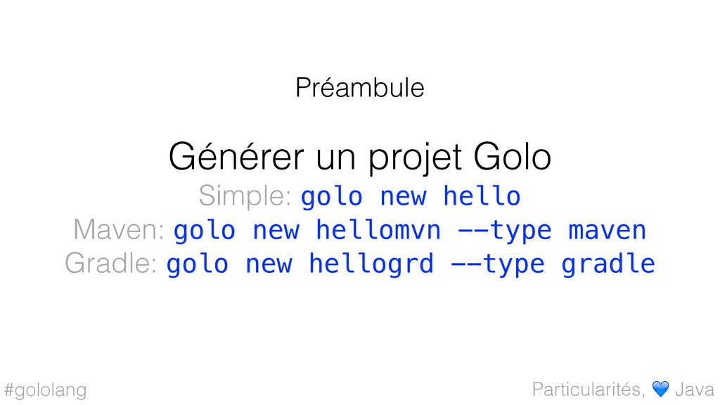 #gololang Générer un projet Golo Simple: golo n...