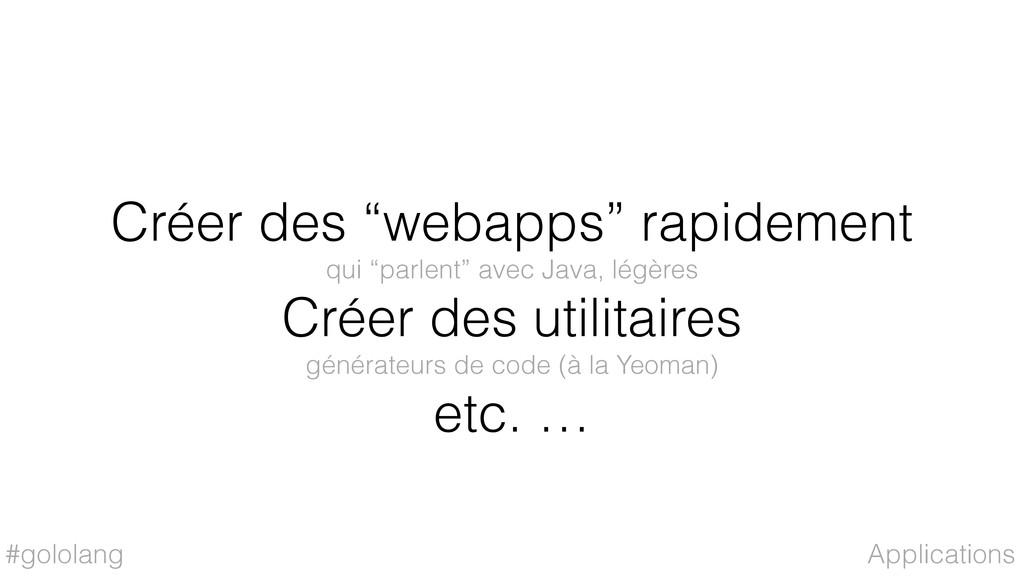 "#gololang Créer des ""webapps"" rapidement qui ""p..."
