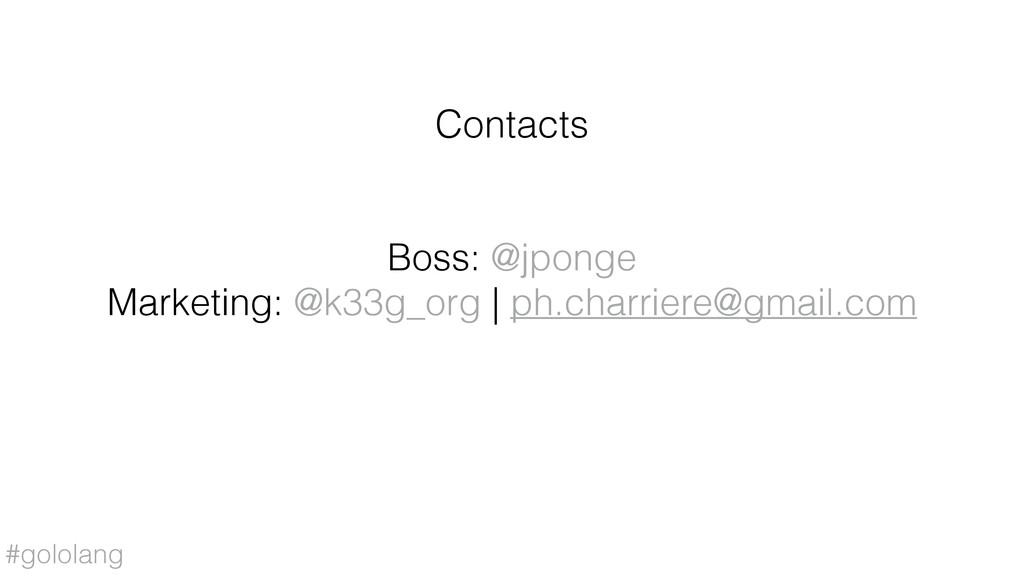 #gololang Boss: @jponge Marketing: @k33g_org   ...