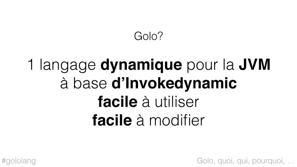 #gololang 1 langage dynamique pour la JVM à bas...