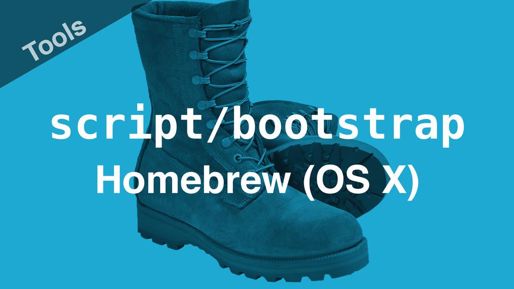 script/bootstrap Tools Homebrew (OS X)
