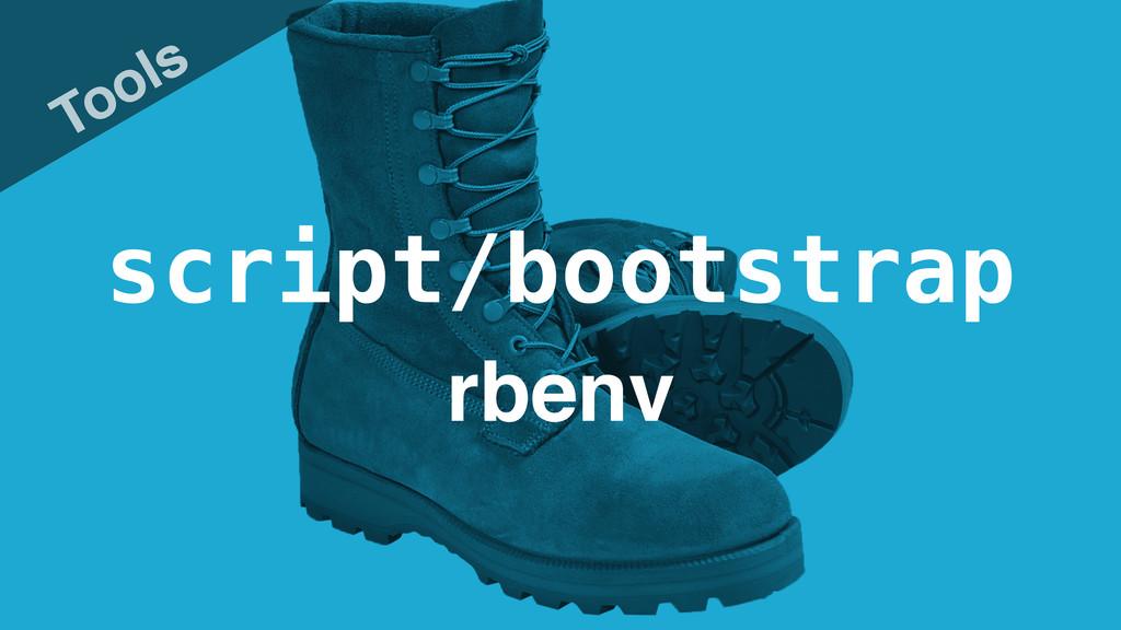 script/bootstrap Tools rbenv