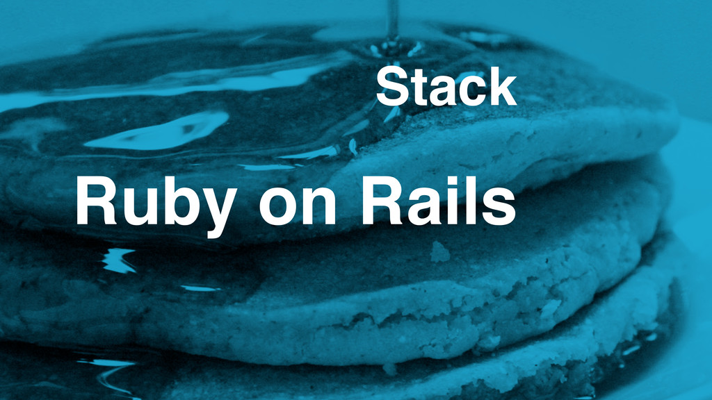 Ruby on Rails Stack