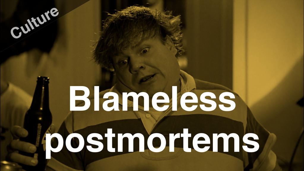 Blameless postmortems Culture