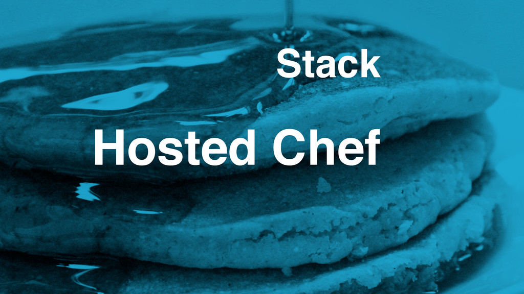 Hosted Chef Stack