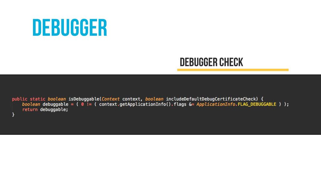 debugger Debugger check