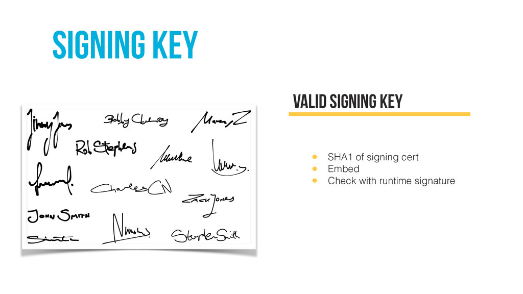 SIGNING KEY Valid signing key • SHA1 of signing...