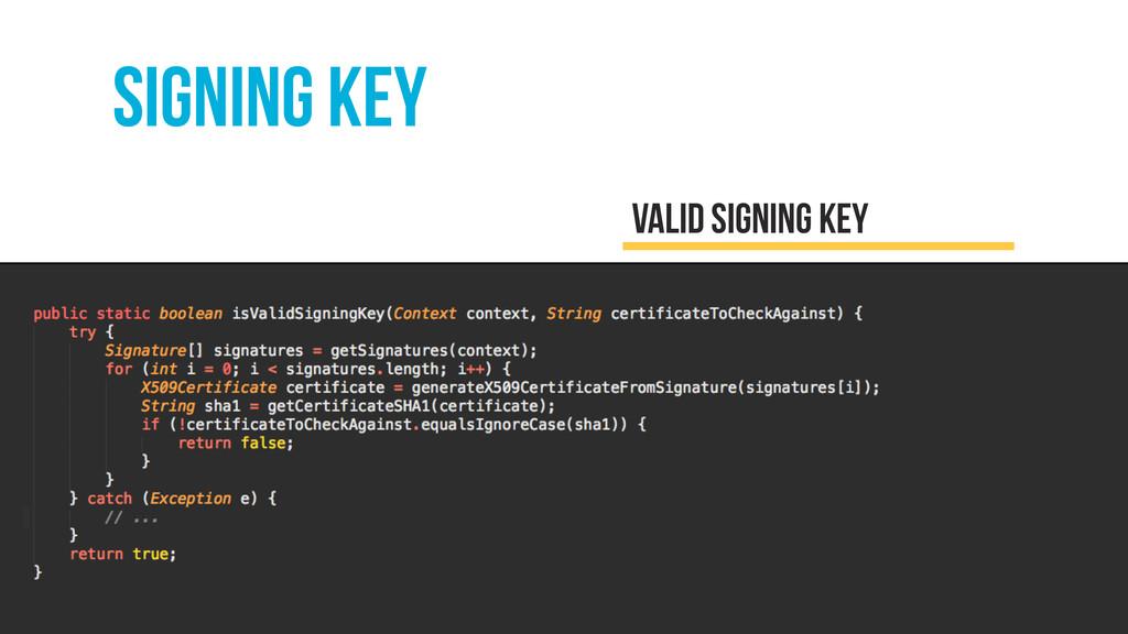 SIGNING KEY Valid signing key