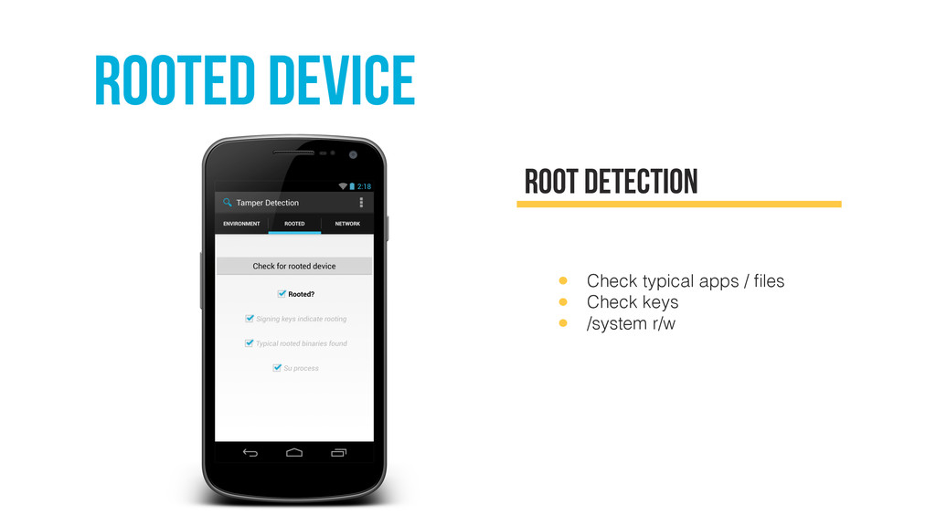 rooted device root detection • Check typical ap...