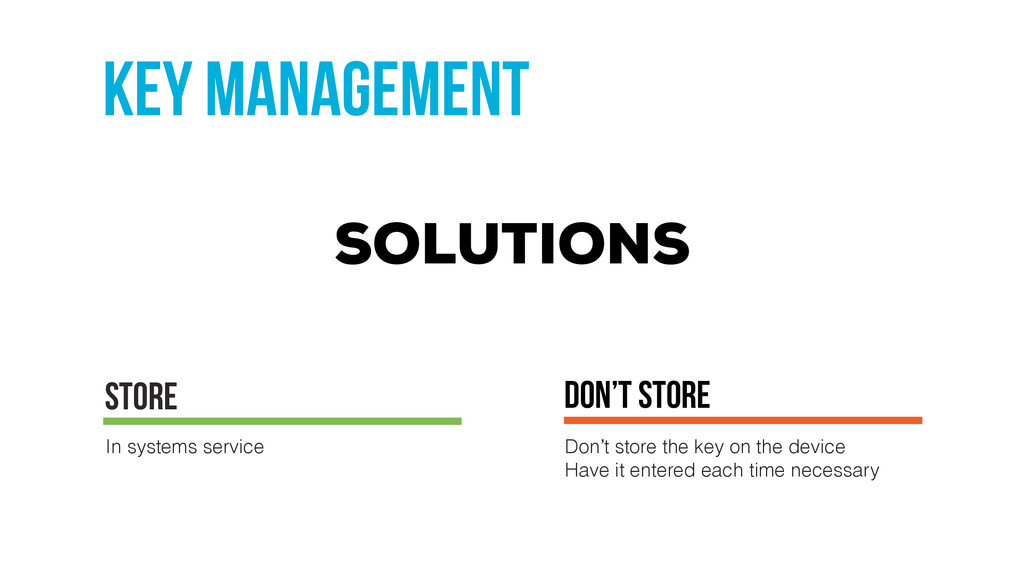 key management don't store Don't store the key ...