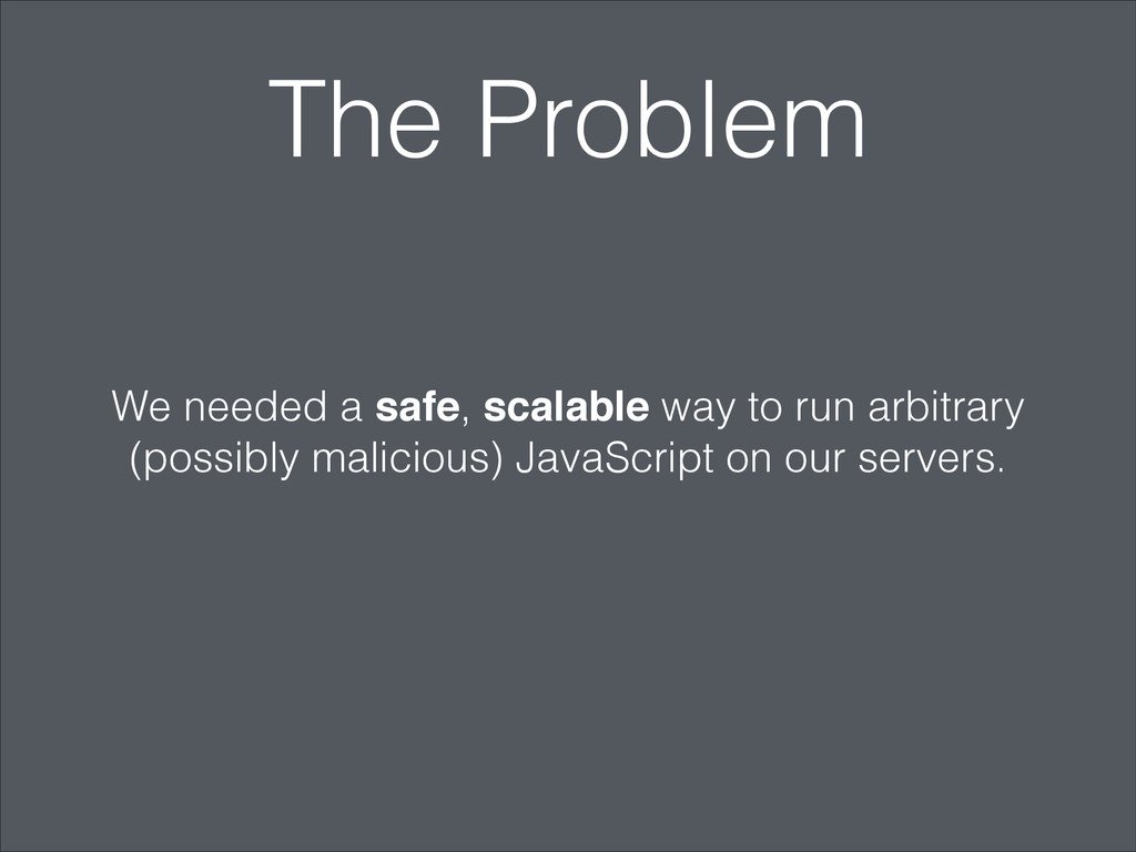 The Problem We needed a safe, scalable way to r...