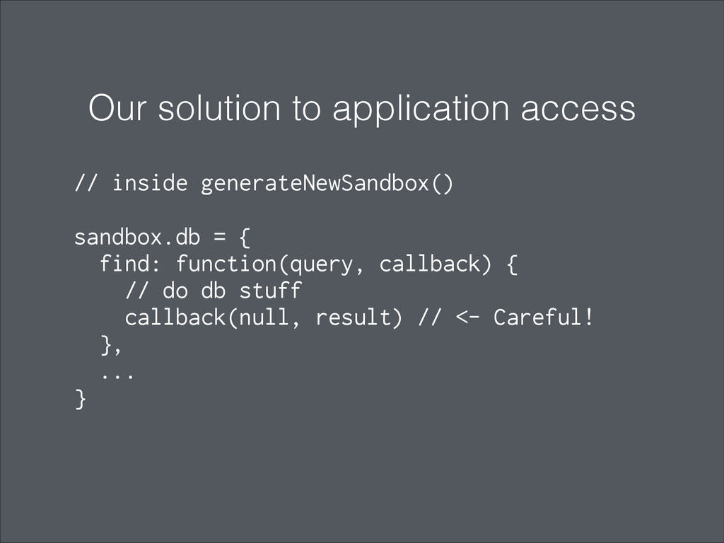 Our solution to application access ! // inside ...