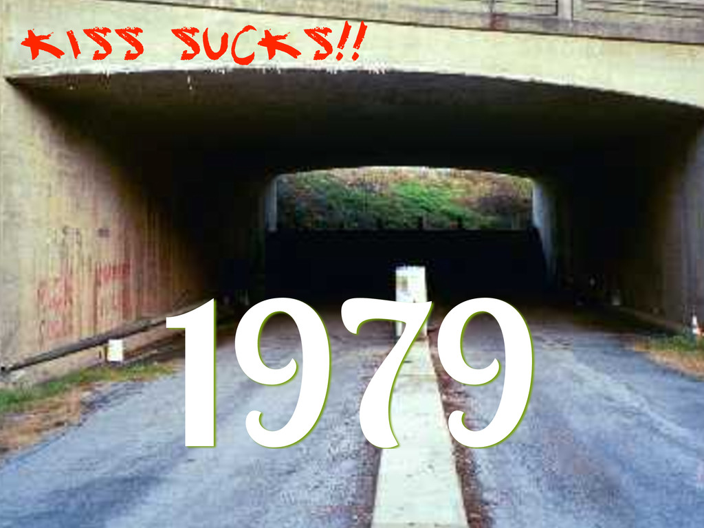 1979 KISS Sucks!!