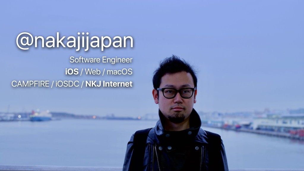 @nakajijapan Software Engineer CAMPFIRE / iOSDC...