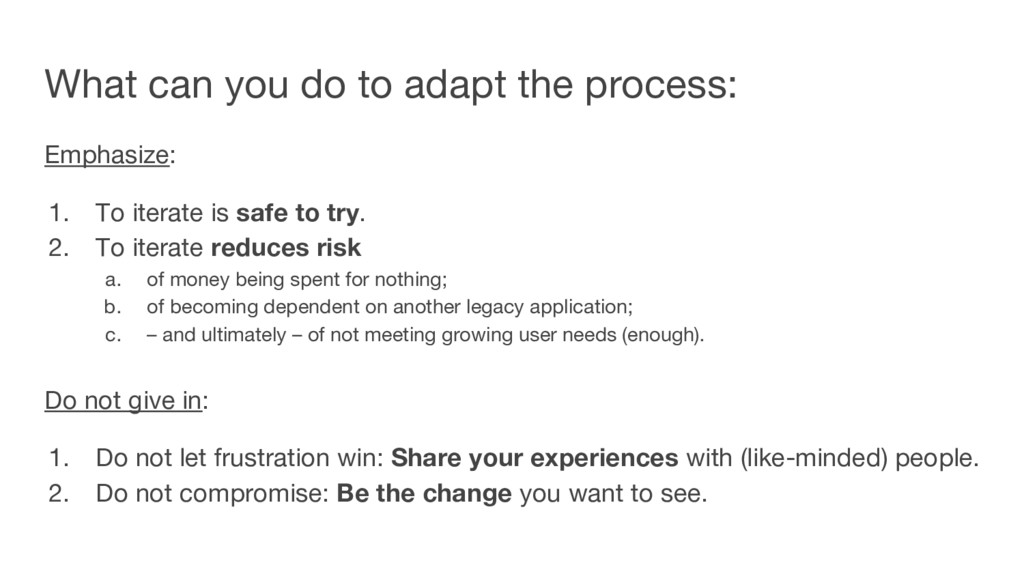 What can you do to adapt the process: Emphasize...