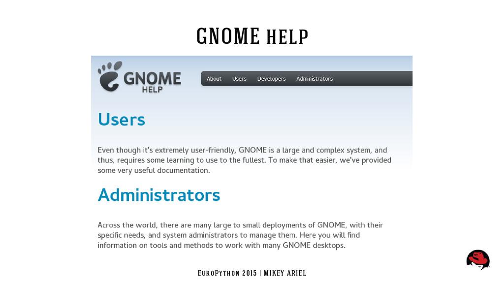 EuroPython 2015 | MIKEY ARIEL GNOME help