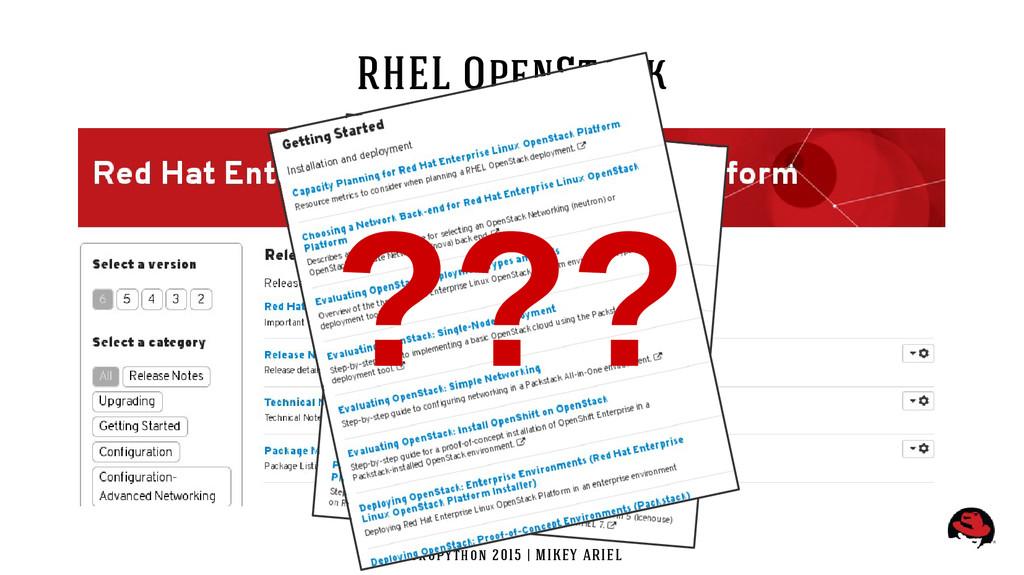 EuroPython 2015 | MIKEY ARIEL RHEL OpenStack ???