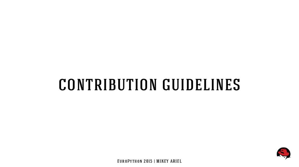 EuroPython 2015 | MIKEY ARIEL contribution guid...