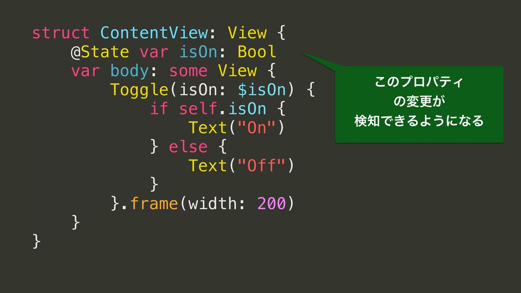 struct ContentView: View { @State var isOn: Boo...